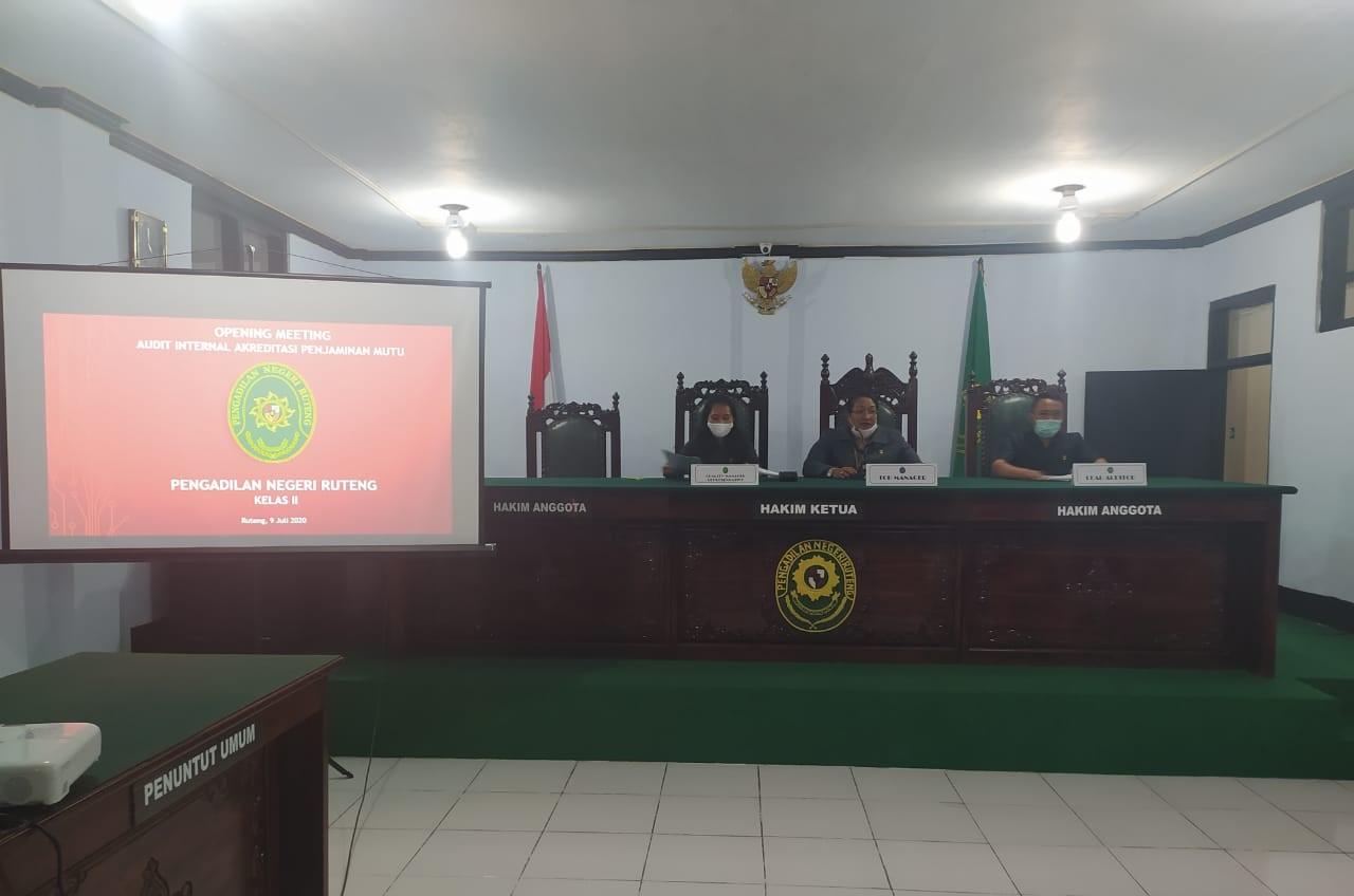 Opening Meeting Audit Internal Akreditasi Penjamin Mutu Pengadilan Negeri Ruteng Kelass II