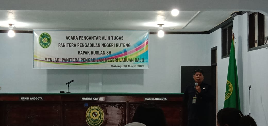 Pengantar Alih Tugas  Panitera PN Ruteng Bapak Ruslan, S.H. menjadi Panitera PN Labuan Bajo